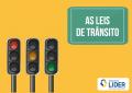 As leis que cuidam de você no trânsito