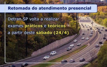 DETRAN.SP VOLTA A REALIZAR EXAMES PRÁTICOS E TEÓRICOS A PARTIR DESTE SÁBADO (24/4)
