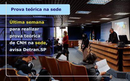 ÚLTIMA SEMANA PARA REALIZAR PROVA TEÓRICA DE CNH NA SEDE, AVISA DETRAN.SP